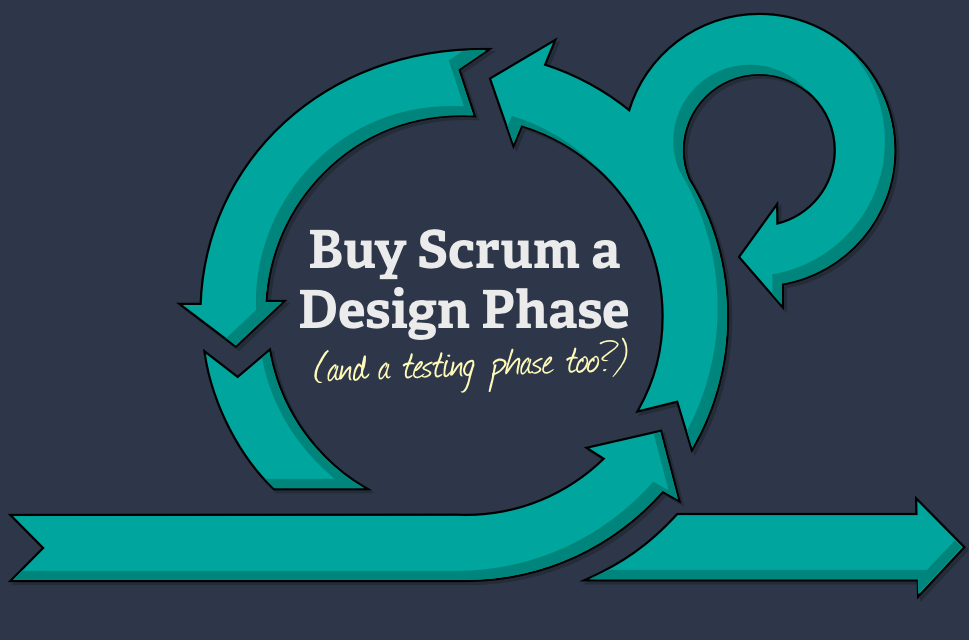 Scrum Needs a Design Phase
